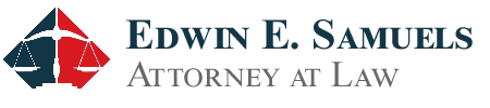 Edwin E. Samuels, Attorney at Law